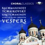 Rachmaninoff Tchaikovsky Gretchaninov - Vespers (Brilliant Classics)