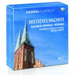 F. Mendelssohn - Sacred Choral Works (Brilliant Classics)