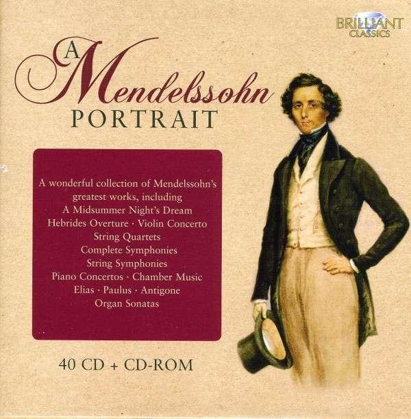 Mendelssohn - A Portrait (Brilliant Classics)