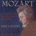 Bart van Oort: W. A. Mozart - Complete Keyboard Works
