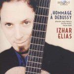 Izhar Elias: Hommage à Debussy – Spanische und französische Gitarrenmusik aus Paris