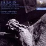 Freiburger Vokalensemble · L'Arpa Festante München, W. Schäfer: G. P. Telemann - Passions-Oratorium