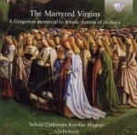 Schola Cantorum Karolus Magnus, Stan Hollaardt: The Martyred Virgins