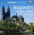 Brahms - Choral Works
