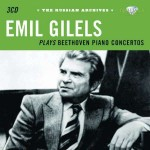 Emil Gilels plays Beethoven Piano Concertos - The Russian Archives