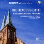 Mendelssohn - Sacred Choral Works