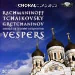 Rachmaninoff · Tchaikovsky · Gretchaninov: Vespers · Liturgy of St. John Chrystostom