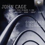 Giancarlo Simonacci: John Cage – Music for Piano, Vol. 4: One · One² · One⁵ · Music for Piano 1-84 · ASLSP