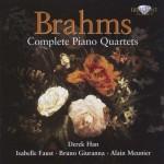 Derek Han · Isabelle Faust · Bruno Giuranna · Alain Meunier: Johannes Brahms - Complete Piano Quintets
