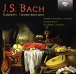 Insieme Strumentale di Roma, Giorgio Sasso: J. S. Bach - Concerto Reconstructions