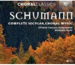 Studio Vocale Karlsruhe, Werner Pfaff: R. Schumann - Complete Secular Choral Music
