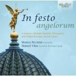 Monica Piccinini & Manuel Vilas: In Festo Angelorum