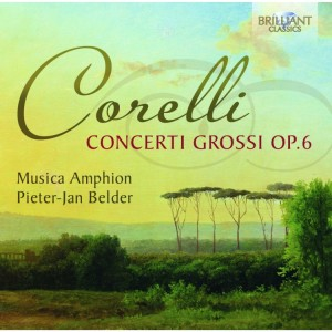 Musica Amphion, Pieter-Jan Belder: A. Corelli - Concerti Grossi