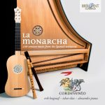 Cordevento: La Monarcha – 17th Century music from the Spanish territories