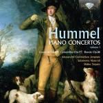 Alessandro Commellato · Solamente Naturali, Didier Talpain: Johann Nepomuk Hummel – Piano Concertos Vol. 1