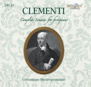 Costantino Mastroprimiano: Muzio Clementi - Complete Sonatas for Fortepiano