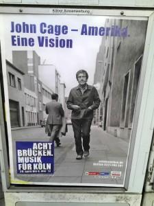 John Cage - auf dem Plakat zu »Acht Brücken. Musik für Köln«