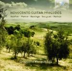 Cristiano Porqueddu: Various Composers – Novecento Guitar Preludes