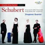 Diogenes Quartet: Franz Schubert – String Quartet D804 'Rosamunde' · String Quartet D 94 · Andante D3 (Complete String Quartets Vol. 1)