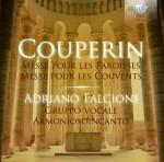 Adriano Falcioni · Gruppo Vocale Armoniosoincanto, Franco Radicchia: François Couperin – Messe pour les Paroisses · Messe pour les Couvents