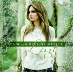 Vanessa Benelli Mosell: Franz Liszt – A Liszt Recital