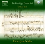 Pieter‐Jan Belder: William Byrd – The Fitzwilliam Virginal Book, Vol. 2