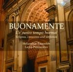 Laura Pontecorvo · Helianthus Ensemble: Giovanni Battista Buonamente – L'e' tanto tempo hormai: Sonatas, canzonas and sinfonias