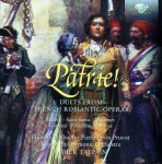 Patrie! - Duets from French Romantic Operas