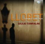 Giulio Tampalini - Miguel Llobet: Complete Guitar Music