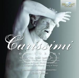 Nunzia Santodirocco · Sara Allegretta · Francesco Sclaverano · Aurio Tomicich · Ensemble Seicentonovecento, Flavio Colusso - Giacomo Carissimi: Oratorios
