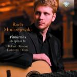 Roch Modrzejewski - Various Composers: Fantasias on Operas