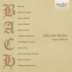 Sergio Militello - Bach family: Organ Music