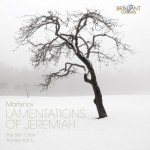 The Sirin Choir, Andrey Kotov - Vladimir Martynov: The Lamentations of Jeremiah