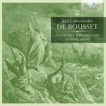 Le Tendre Amour - René Drouard de Bousset: Cantates Spirituelles