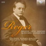 Max Reger Collection  Umfangreiche Werkschau mit Konzerten, Suiten, Variationen, geistlichen Liedern und Kammermusik