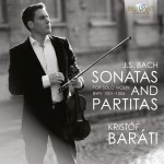 Kristóf Baráti - Johann Sebastian Bach: Sonatas and Partitas for Solo Violin