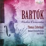 Thomas Zehetmair · Budapest Festival Orchestra, Iván Fischer - Béla Bartók: Violin Concertos