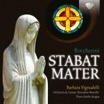 Barbara Vignudelli · Orchestra da Camera 'Benedetto Marcello', Flavio Emilio Scogna - Luigi Boccherini: Stabat Mater
