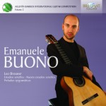 Augustín Barrios Competition Laureate Series Vol. 2: Emanuele Buono - Leo Brouwer