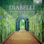Claudio Giuliani - Anton Diabelli: Complete Guitar Sonatas