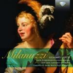Lucia Sciannimanico ·  Cappella di Santa Maria degli Angiolini, Gian Luca Lastraioli - Carlo Milanuzzi: Arias and Dances