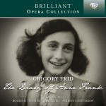 Eva Ben-Zvi · Bolshoi Theatre Orchestra, Andrey Chistiakov - Grigory Frid: The Diary of Anne Frank