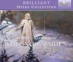Bulgarian Radio Symphony Orchestra & Chorus, Stoyan Angelov - Nikolai Rimsky-Korsakov: The Snow Maiden
