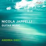 Andrea Dieci - Nicola Jappelli: Guitar Music