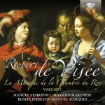 Manuel Staropoli · Massimo Marchese · Rosita Ippolito · Manuel Tomadin - Robert De Visée: La Musique de la Chambre de Roy – Volume 2