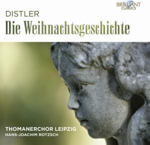 Thomanerchor Leipzig, Hans-Joachim Rotzsch - Hugo Distler: Die Weihnachtsgeschichte