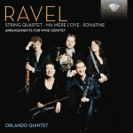 Orlando Quintet - Maurice Ravel: Arrangements for Wind Quintet