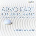Jeroen van Veen – Arvo Pärt: Complete Piano Music