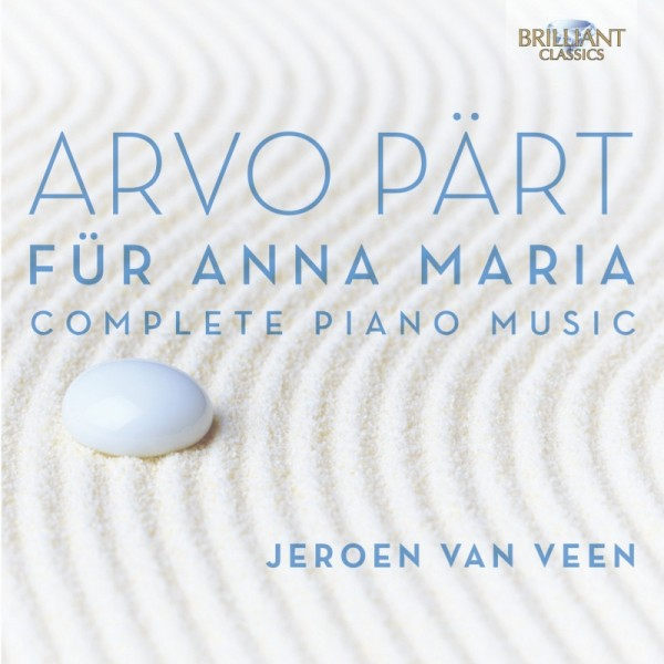Jeroen van Veen - Arvo Pärt: Complete Piano Music