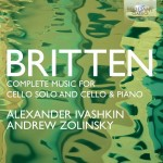 Alexander Ivashkin & Andrew Zolinsky – Benjamin Britten: Complete Music for Solo Cello and Cello & Piano
